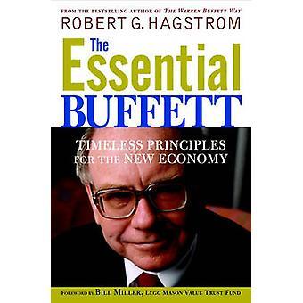 L'essentiel Buffett - principes intemporels pour la nouvelle économie par Rob