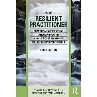 Resilient Practitioner by Thomas M Skovholt