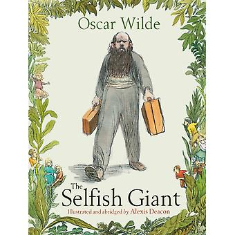 The Selfish Giant (Paperback) by Wilde Oscar Deacon Alexis