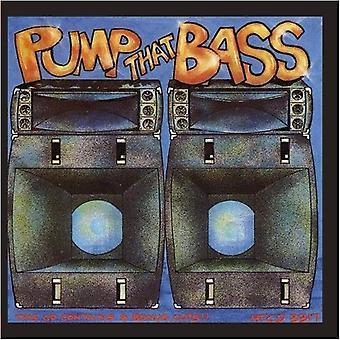 Pumpe det bassen - pumpe at Bass [DVD] USA import