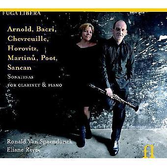 Ronald Van Spaendonck - Arnold, Bacri, Chevreuille, Horowitz, Martinu, Poot, Sancan: Sonatinas for Clarinet & Piano [CD] USA import