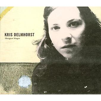 Kris Delmhorst - Shotgun sanger [CD] USA import