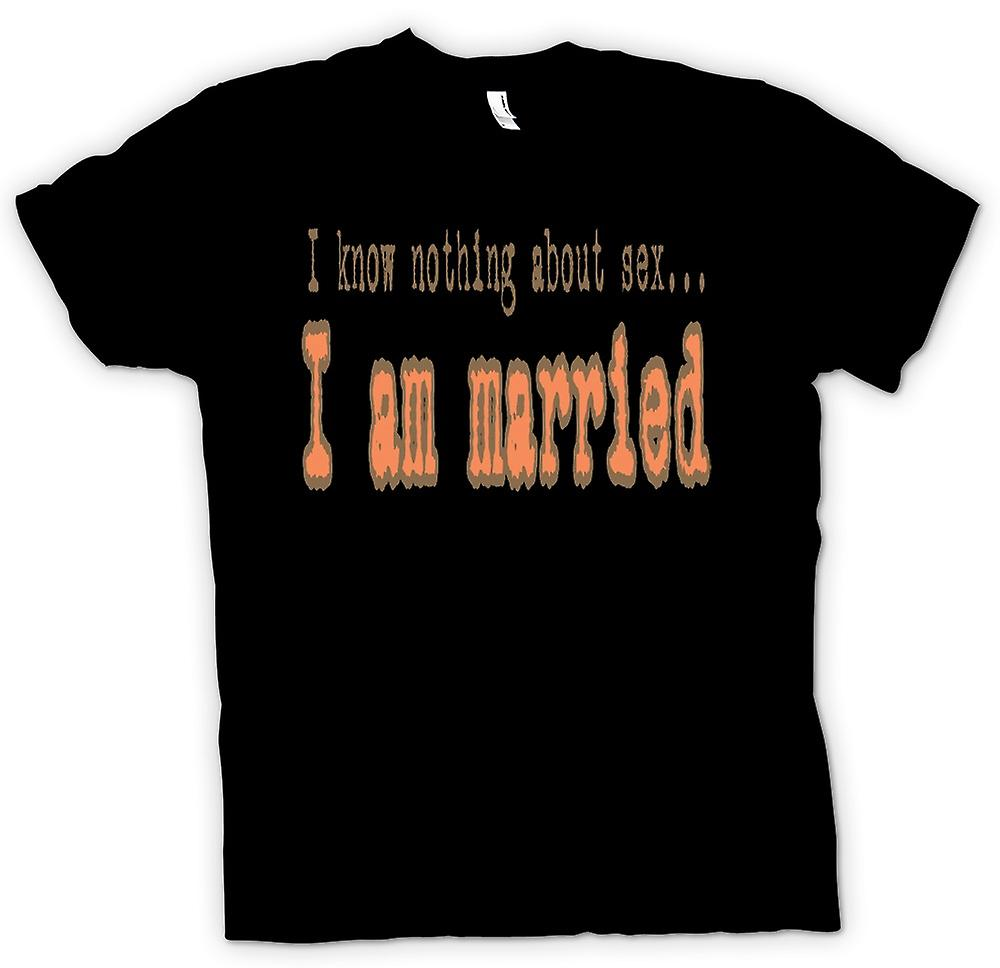 Mens T-shirt - I know nothing about sex...I am married
