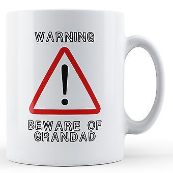 Advarsel pass av bestefar - trykte krus