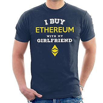 I Buy Ethereum With My Girlfriend Men's T-Shirt