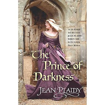 The Prince of Darkness - (Plantagenet Saga) by Jean Plaidy - 978009949