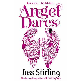 Angel Dares by Joss Stirling - 9780192743480 Book