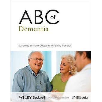 ABC de la démence par Bernard interna - Felicity Richards - 9781118474020