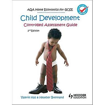 AQA Home Economics for GCSE - Child Development - Controlled Assessmen