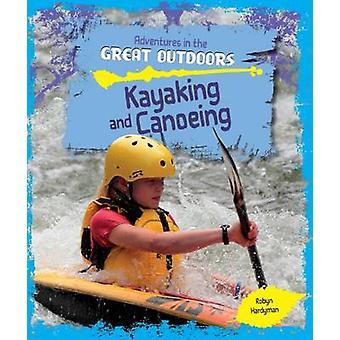 Caiaque e canoagem por Robyn Hardyman - livro 9781474715515