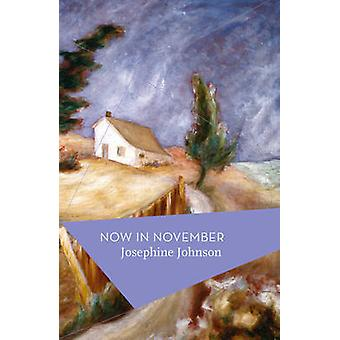 Ahora en noviembre por Josephine Johnson - Michael Schmidt - 978178497075