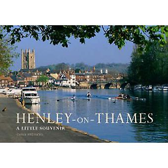 Henley on Thames Little Souvenir Book by Chris Andrews - 978190538502
