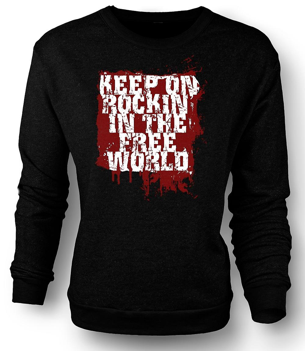 Mens Sweatshirt Keep On Rockin In The Free World
