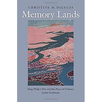 الذاكرة الأراضي-الملك فيليب في الحرب والمكان للعنف في نورت