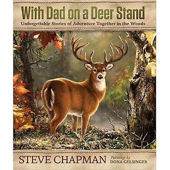 With Dad on a Deer Stand Gift Edition