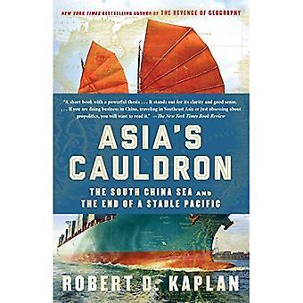 Asiaâ ketel: de Zuid-Chinese Zee en het einde van een stabiele Pacific
