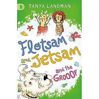 Flotsam and Jetsam and the Grooof (Walker Racing Reads)
