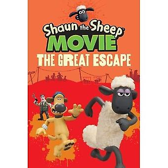 Shaun the Sheep Movie - The Great Escape (Shaun the Sheep Movie Tie in)