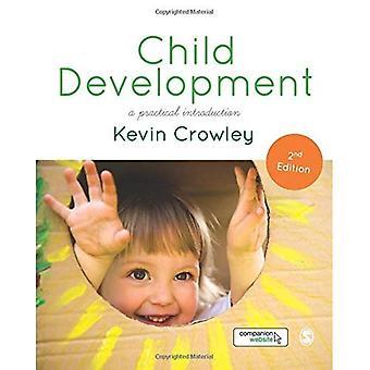 Développement de l'enfant: Une Introduction pratique