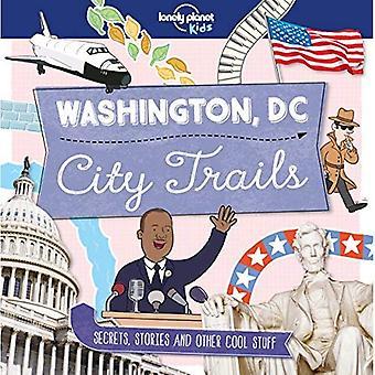 City Trails - Washington DC - Lonely Planet Kids