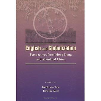 English and Globalization: Perspectives from Hong Kong and China