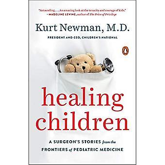 Helande barn: En fältskärns berättelser från gränserna för pediatrisk medicin