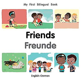 Min första tvåspråkiga bok-vänner (engelska-tyska) (min första tvåspråkiga bok) [styrelse bok]