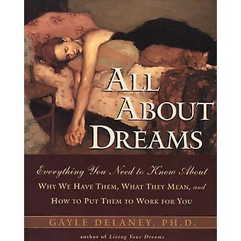 All About Dreams by Delaney & Gayle M.