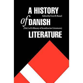 Uma história da literatura dinamarquesa por Rossel & Sven H.