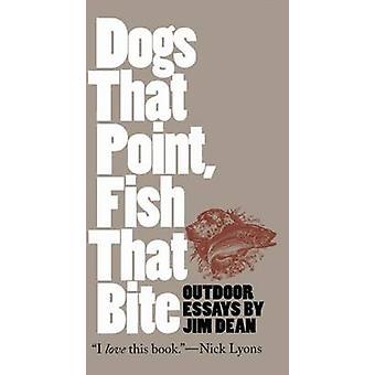 Hundar att punkt fisk att bita av Dean & Jim