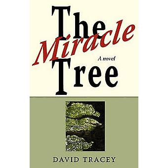 The Miracle Tree by Tracey & David