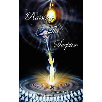 Raising the Scepter by Collins & Frank