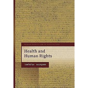 Hälsa och mänskliga rättigheter genom Murphy & Thrse