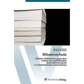Wissensschutz by Schubert Benjamin