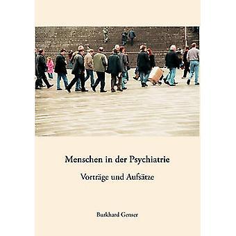 Menschen in der Psychiatrie von Genser & Burkhard
