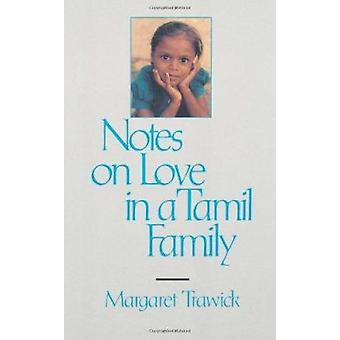 Notater om kjærlighet i Tamil familien av Margaret Trawick - 9780520078949 B