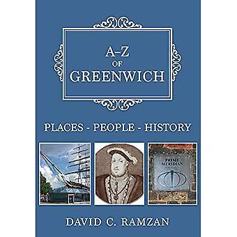 A-Z von Greenwich: Orte-Menschen-Geschichte