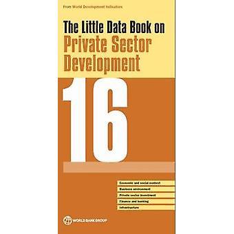 Pieni tietojen kirja yksityisen sektorin kehityksen 2016 Maailmanpankin