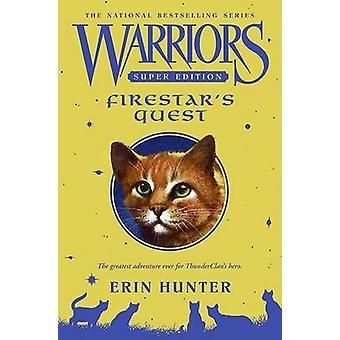 Firestar's Quest by Erin Hunter - 9780061131646 Book