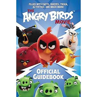 The Angry Birds Movie Official Guidebook by Chris Cerasi - 9780062453