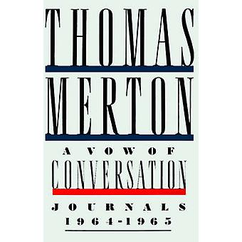 VOW OF CONVERSATION P by Thomas Merton - 9780374526481 Book