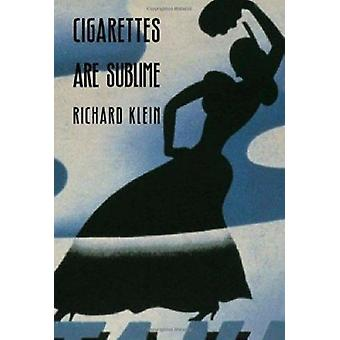 Cigarettes Are Sublime by Klein - Richard - 9780822316411 Book
