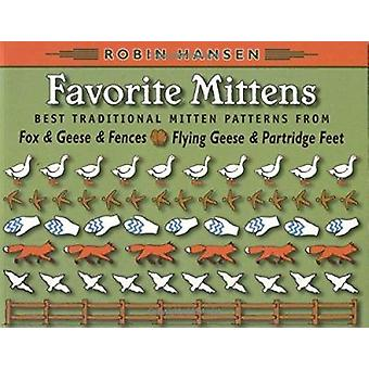 Favorite Mittens  - Best Traditional Mitten Patterns from Fox and Gees