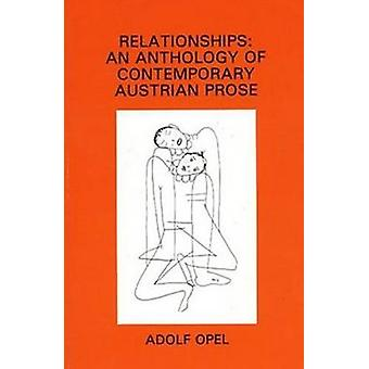 Relationships - An Anthology of Contemporary Austrian Prose by Adolf O