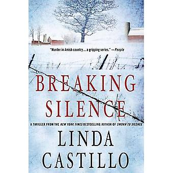 Breaking Silence by Linda Castillo - 9781250001580 Book