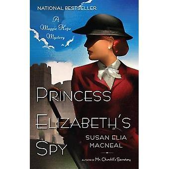 Princess Elizabeth's Spy (large type edition) by Susan Elia MacNeal -