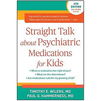 Straight Talk About Psychiatric Medications for Kids (4th Revised edi