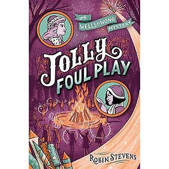 Jolly Foul Play by Robin Stevens - 9781481489096 Book