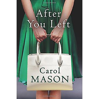 After You Left by Carol Mason - 9781503942363 Book