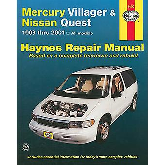 Mercury Villager and Nissan Quest Automotive Repair Manual - 1993 to 2